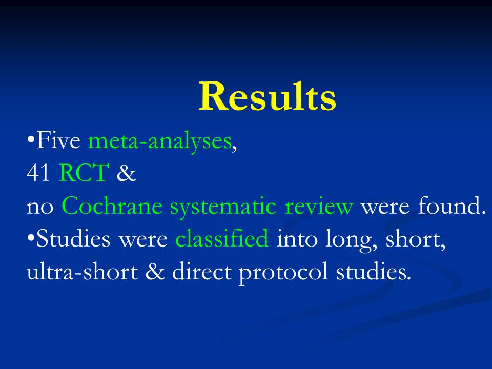Results Five meta-analyses, 41 RCT &