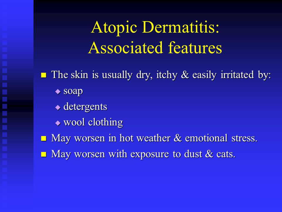 Atopic Dermatitis: Associated features