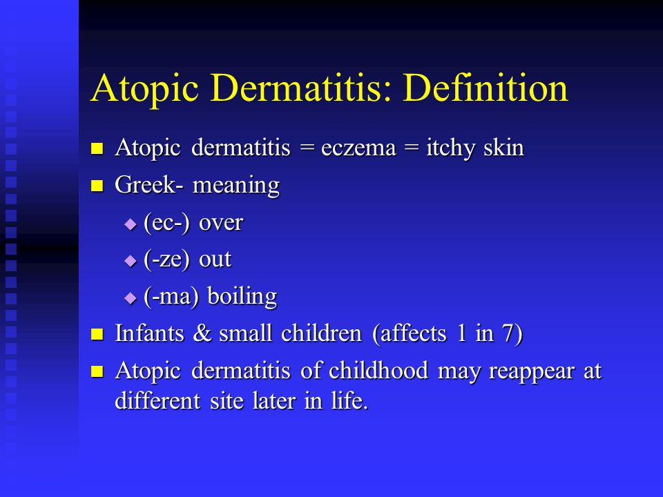 Atopic Dermatitis: Definition