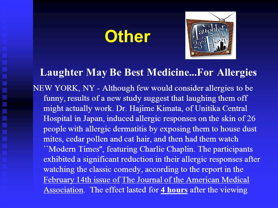 Laughter May Be Best Medicine...For Allergies