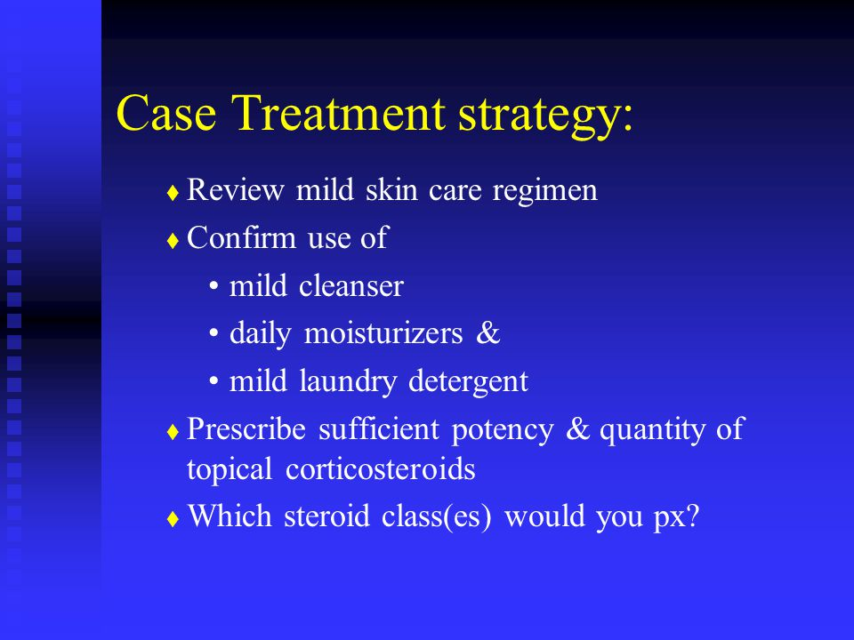 Case Treatment strategy: