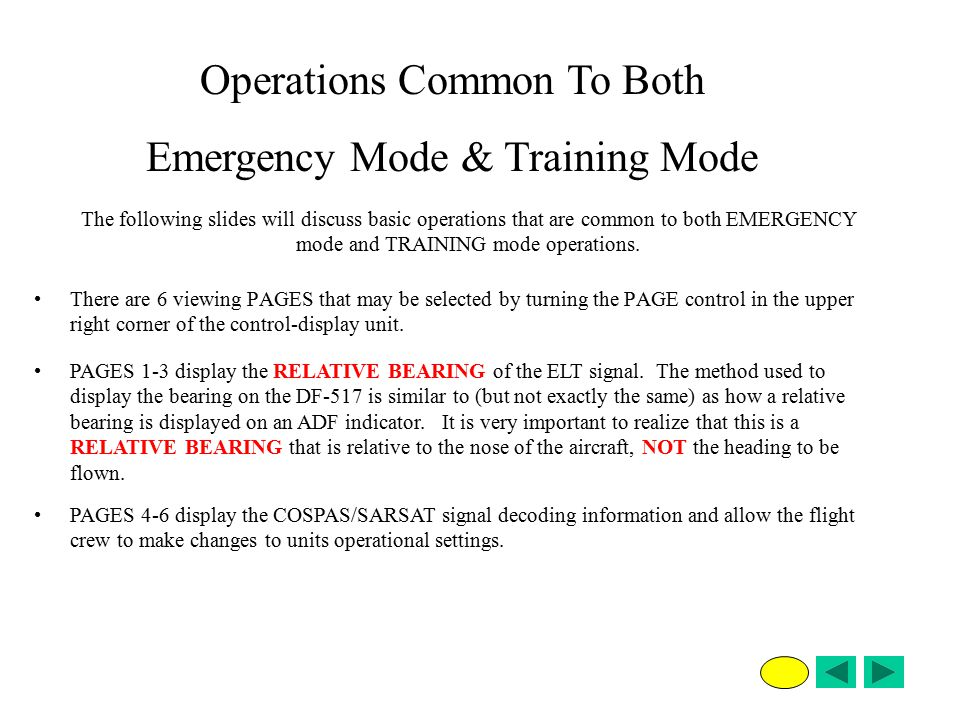 Operations Common To Both Emergency Mode & Training Mode