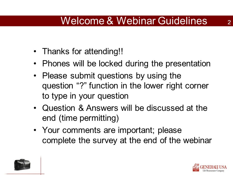 Welcome & Webinar Guidelines