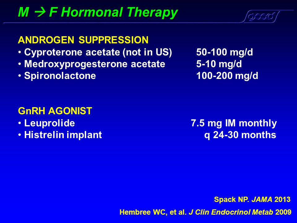 M  F Hormonal Therapy ANDROGEN SUPPRESSION