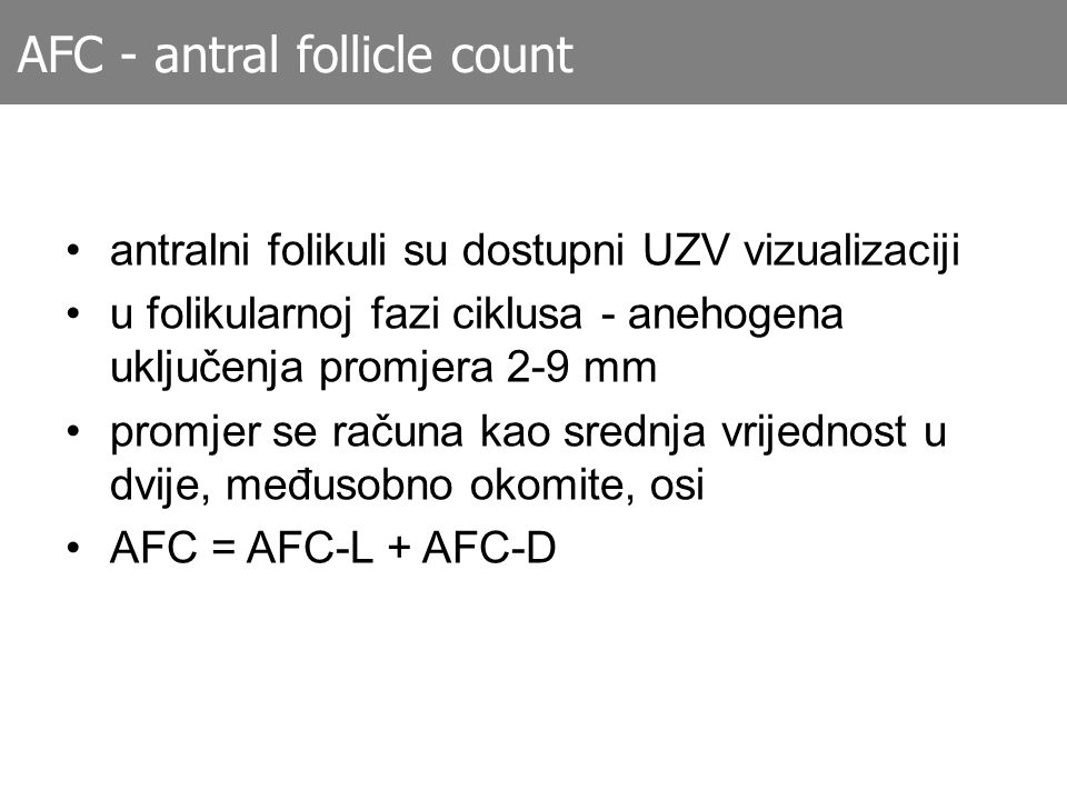 AFC - antral follicle count