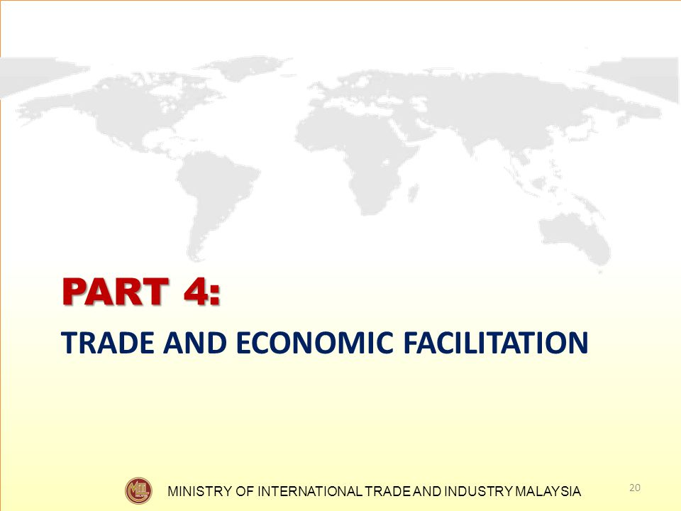 PART 4: TRADE AND ECONOMIC FACILITATION