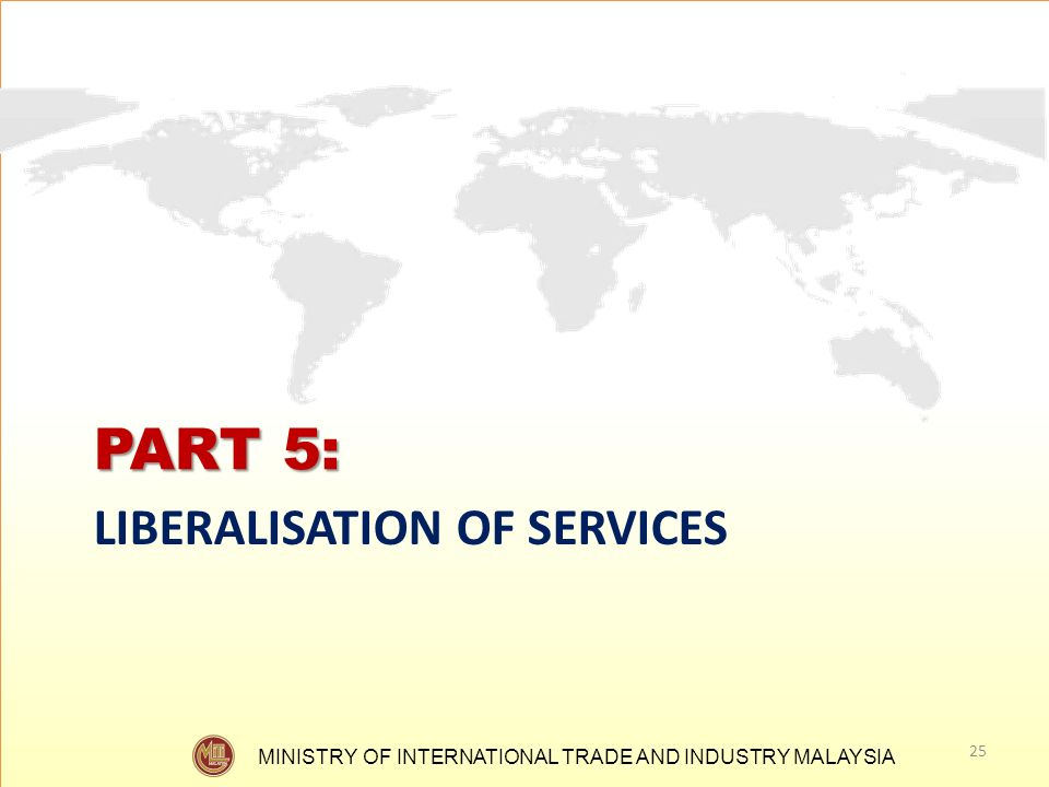 PART 5: LIBERALISATION OF SERVICES