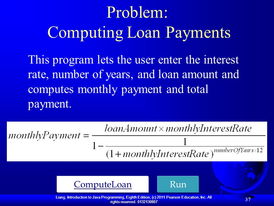 Problem: Computing Loan Payments