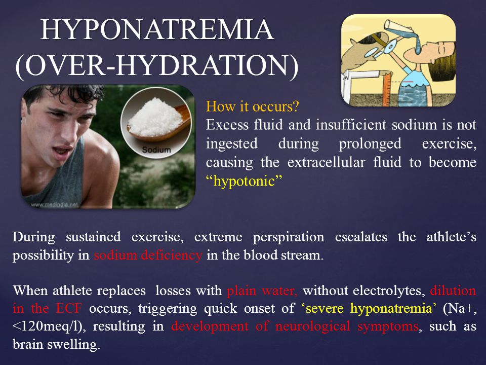 HYPONATREMIA (OVER-HYDRATION)