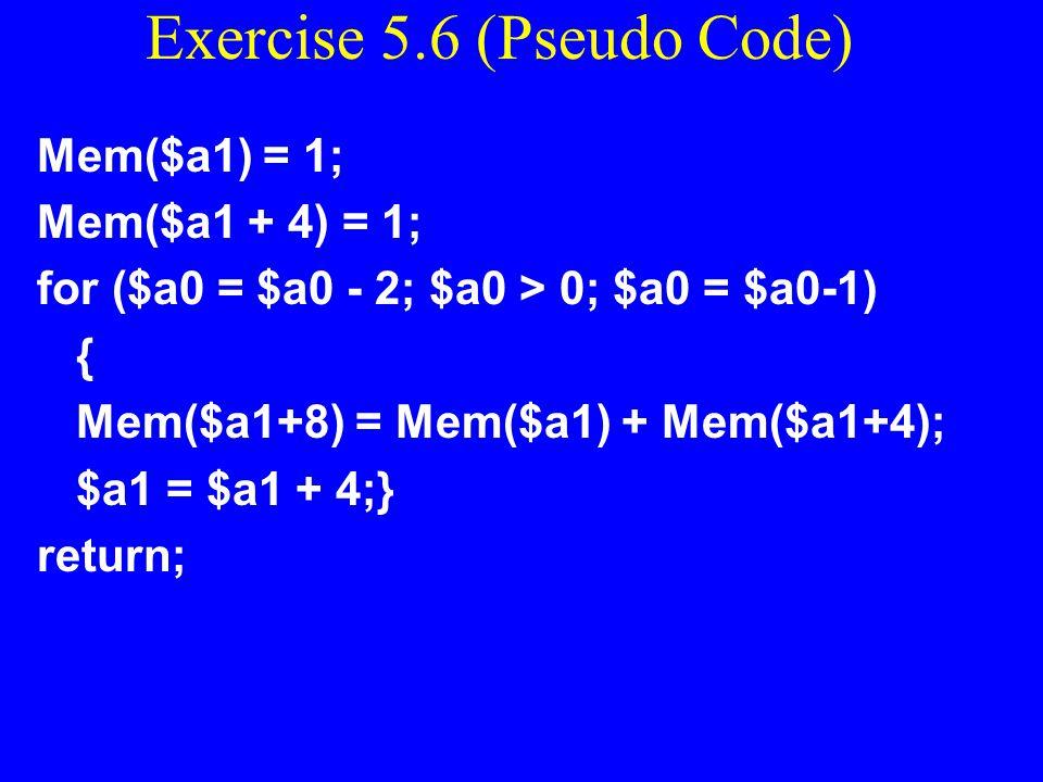 Exercise 5.6 (Pseudo Code)