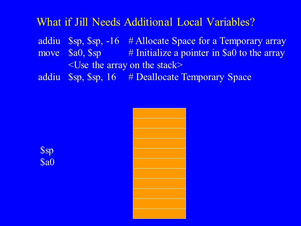 What if Jill Needs Additional Local Variables