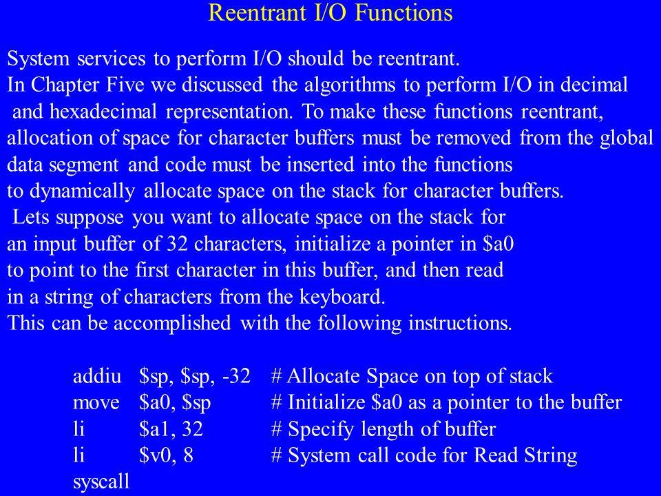 Reentrant I/O Functions