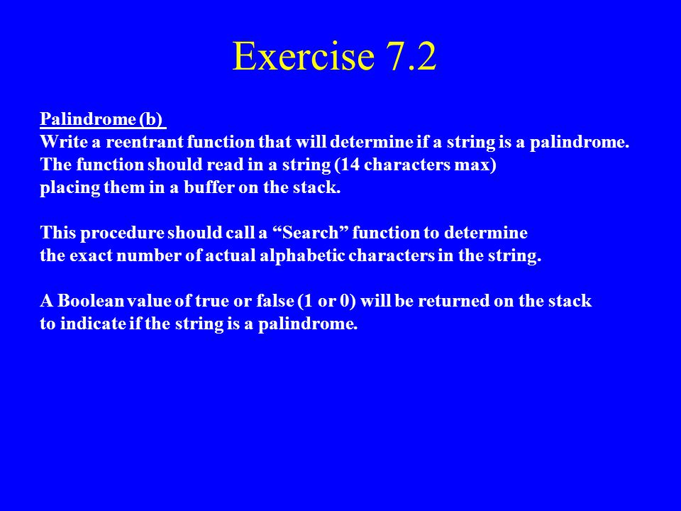 Exercise 7.2 Palindrome (b)