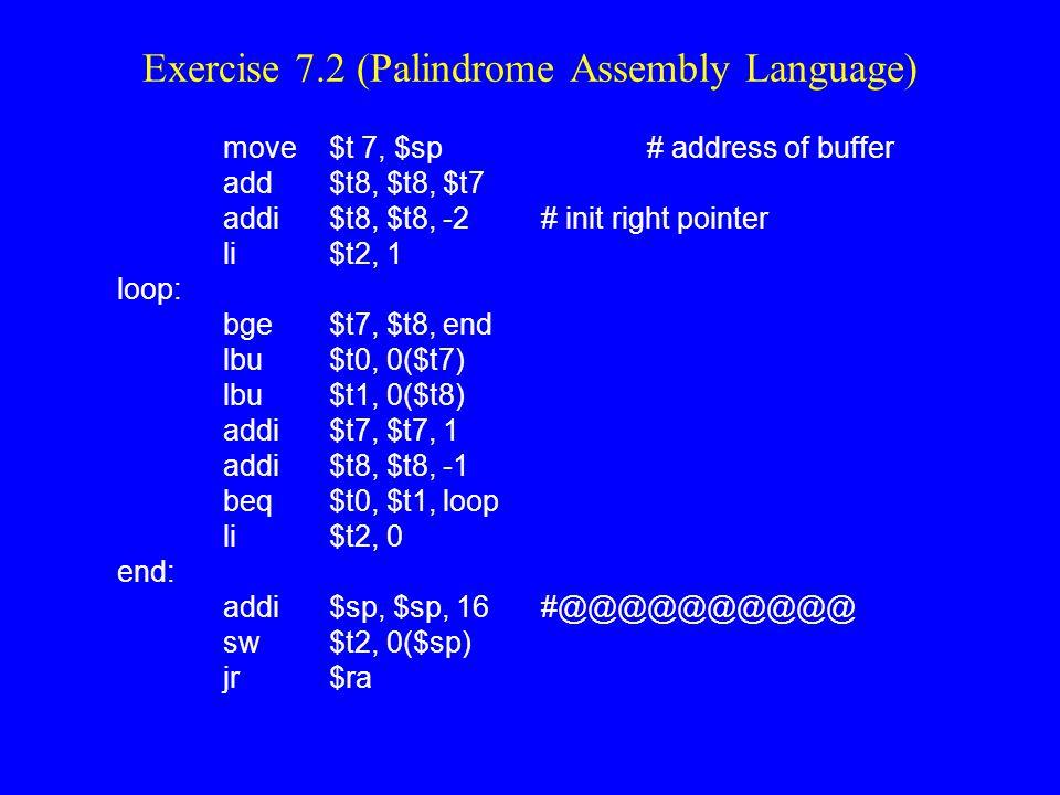 Exercise 7.2 (Palindrome Assembly Language)