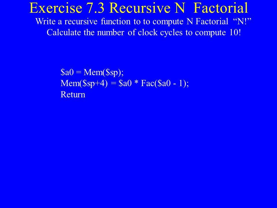 Exercise 7.3 Recursive N Factorial