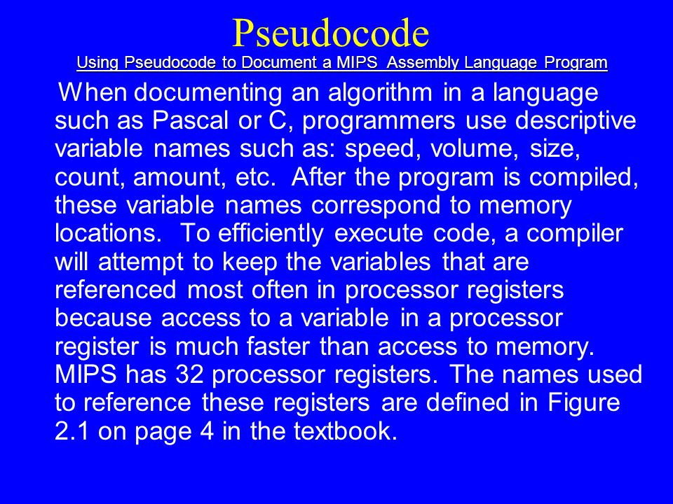 Using Pseudocode to Document a MIPS Assembly Language Program
