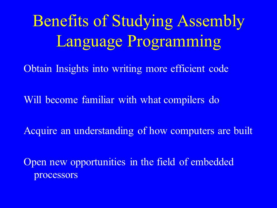 Benefits of Studying Assembly Language Programming