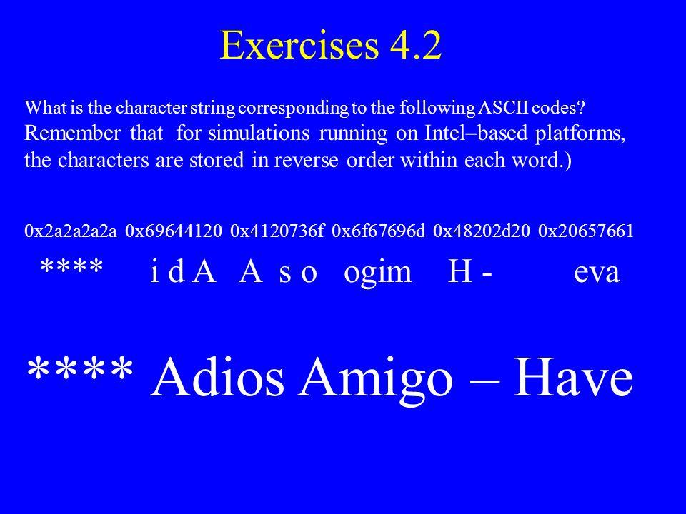 **** Adios Amigo – Have Exercises 4.2 **** i d A A s o ogim H - eva