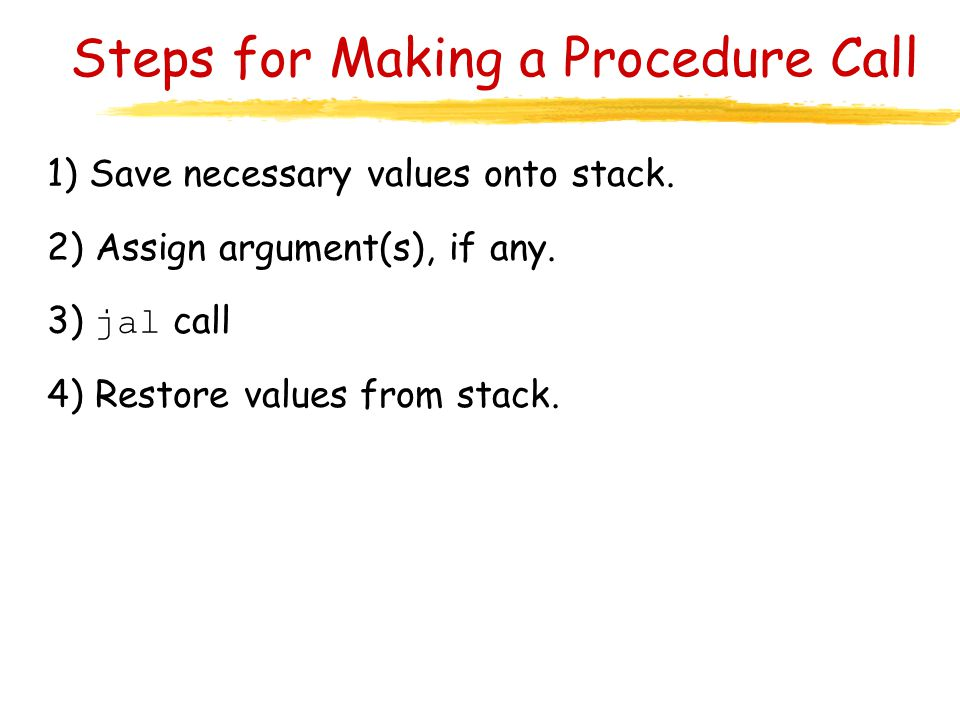 Steps for Making a Procedure Call