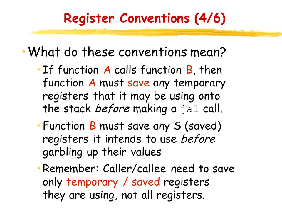 Register Conventions (4/6)