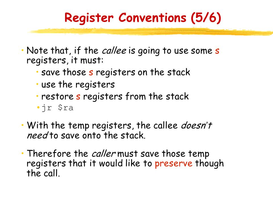 Register Conventions (5/6)