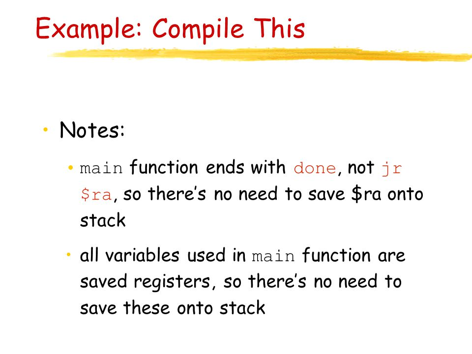 Example: Compile This Notes: