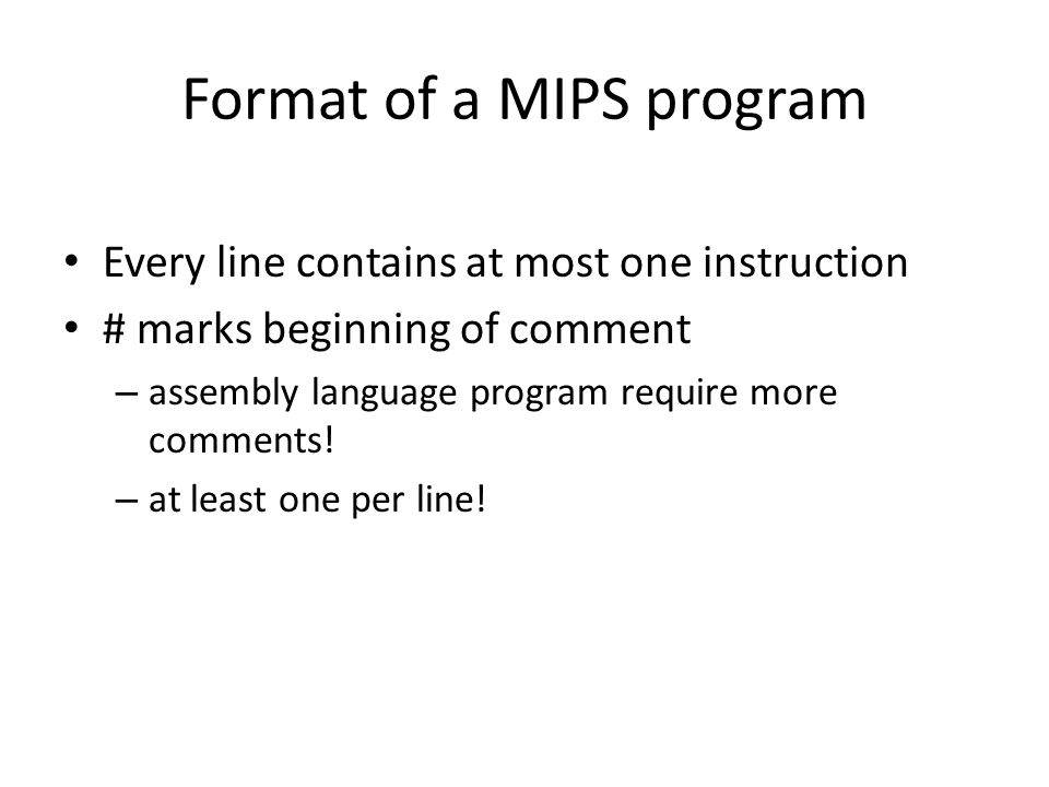 Format of a MIPS program