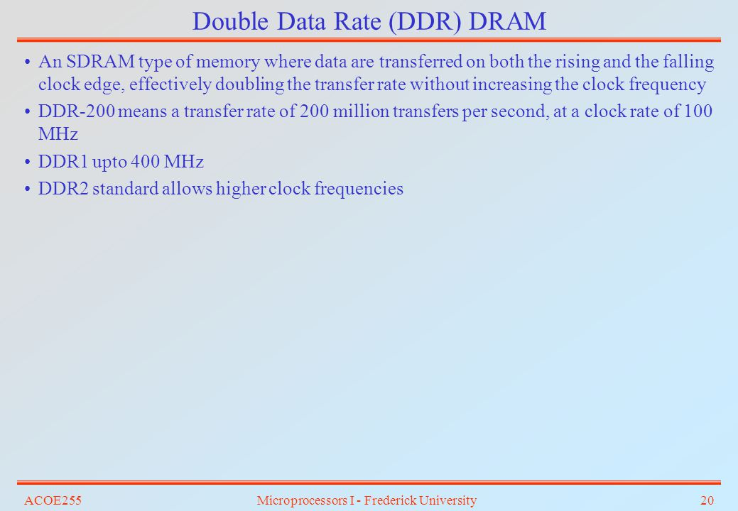 Double Data Rate (DDR) DRAM