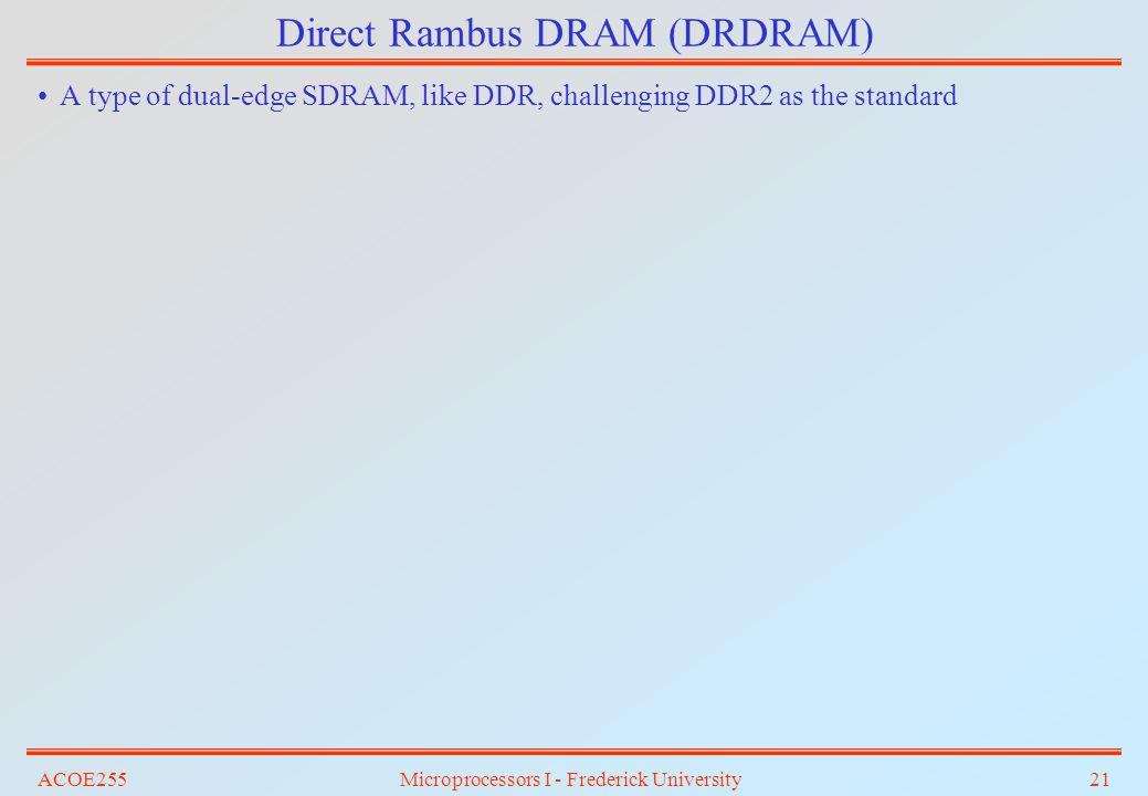 Direct Rambus DRAM (DRDRAM)