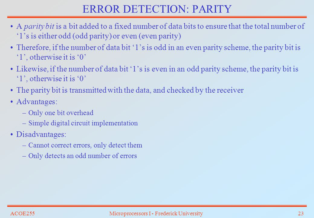 ERROR DETECTION: PARITY
