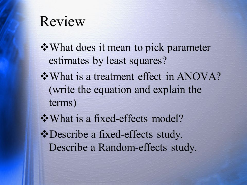 Review What does it mean to pick parameter estimates by least squares