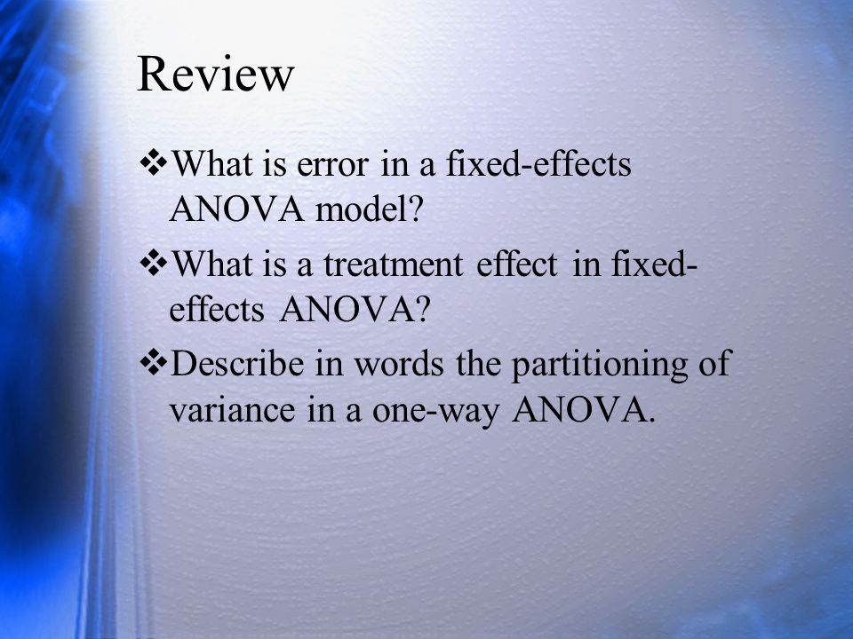 Review What is error in a fixed-effects ANOVA model