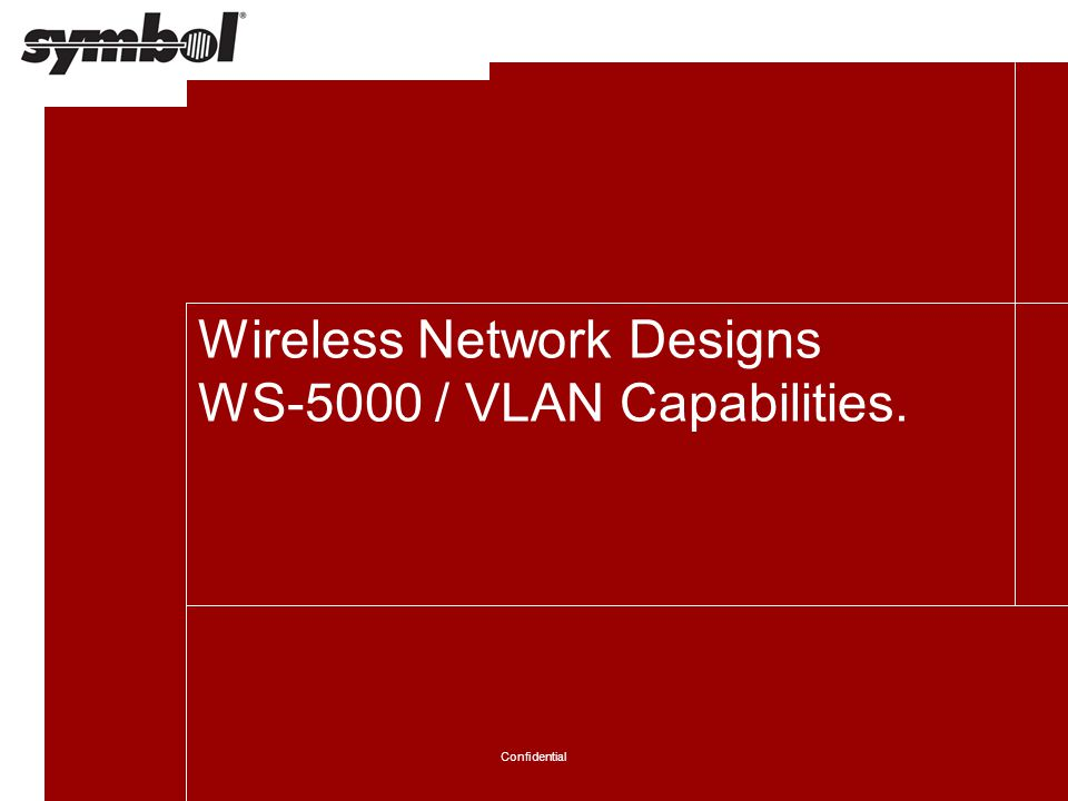 Wireless Network Designs WS-5000 / VLAN Capabilities.