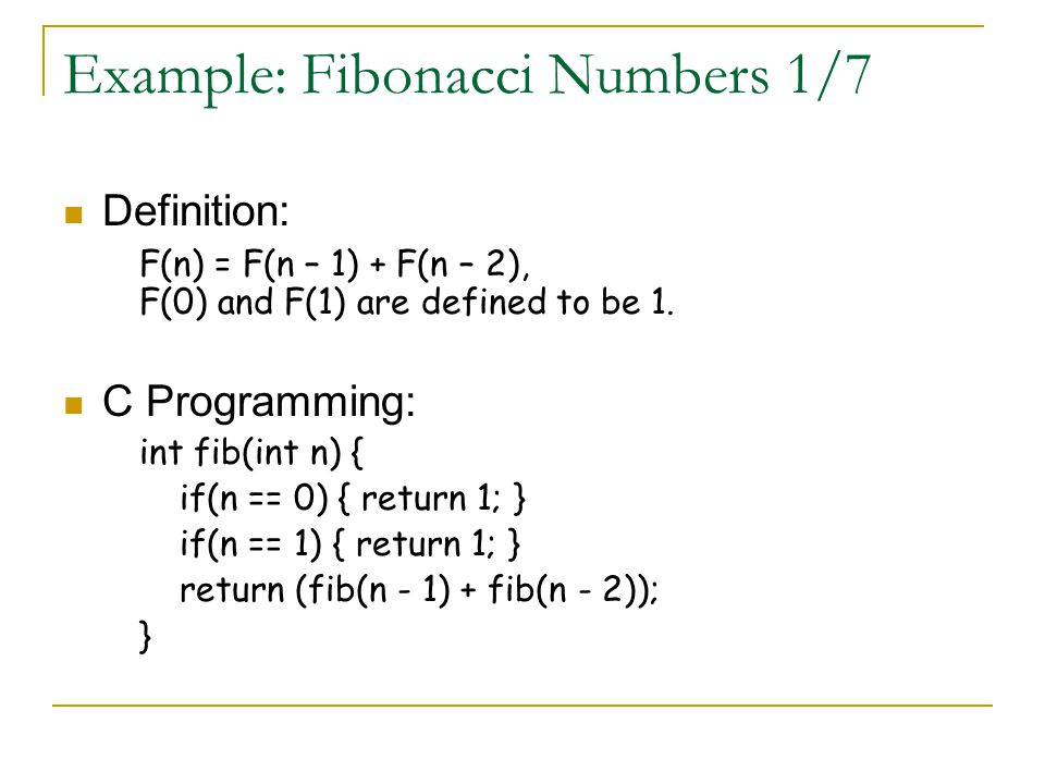Example: Fibonacci Numbers 1/7