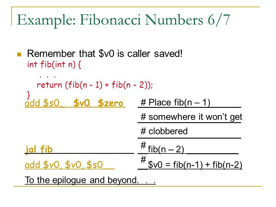 Example: Fibonacci Numbers 6/7