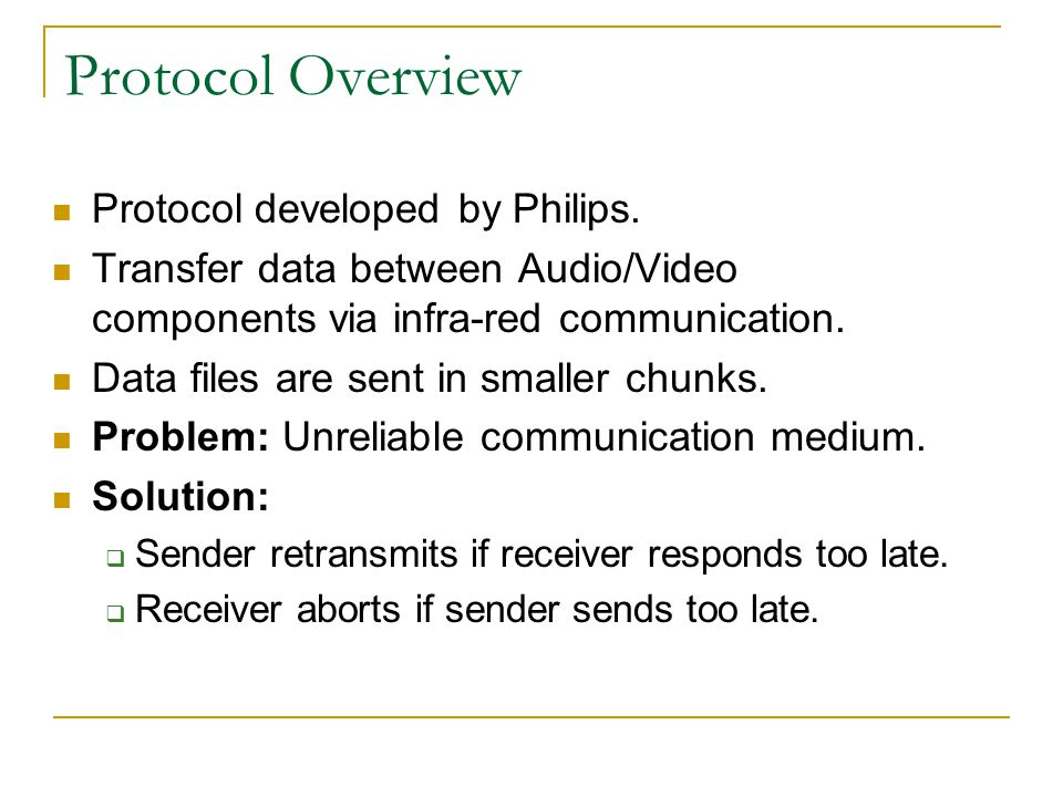 Protocol Overview Protocol developed by Philips.