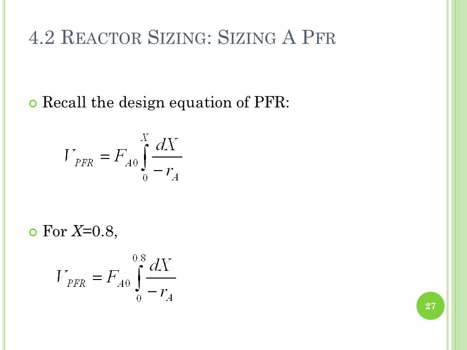 4.2 Reactor Sizing: Sizing A Pfr