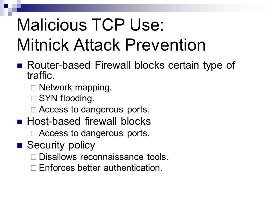 Malicious TCP Use: Mitnick Attack Prevention