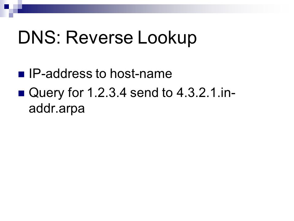 DNS: Reverse Lookup IP-address to host-name