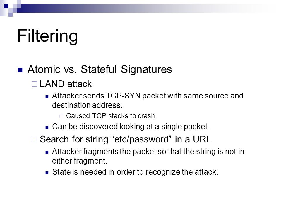 Filtering Atomic vs. Stateful Signatures LAND attack