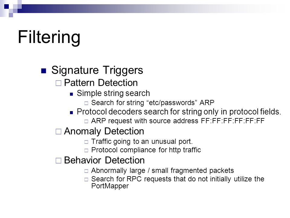 Filtering Signature Triggers Pattern Detection Anomaly Detection
