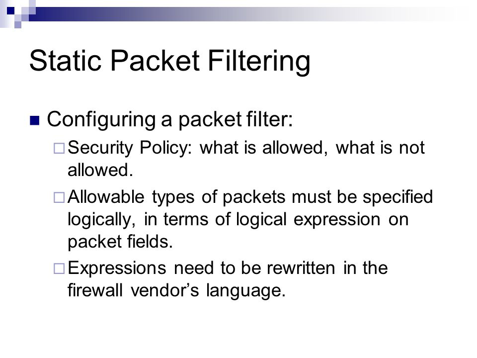 Static Packet Filtering