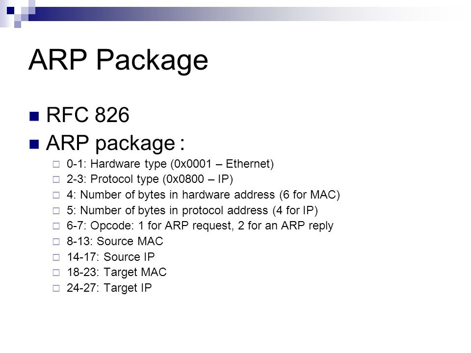 ARP Package RFC 826 ARP package :