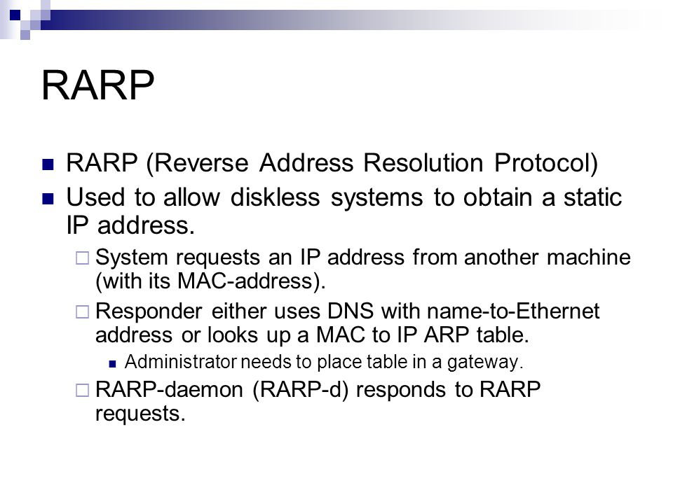RARP RARP (Reverse Address Resolution Protocol)