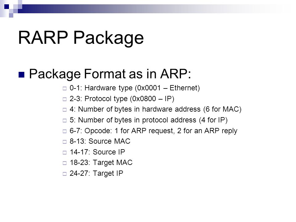 RARP Package Package Format as in ARP: