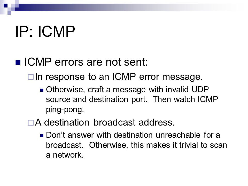 IP: ICMP ICMP errors are not sent: