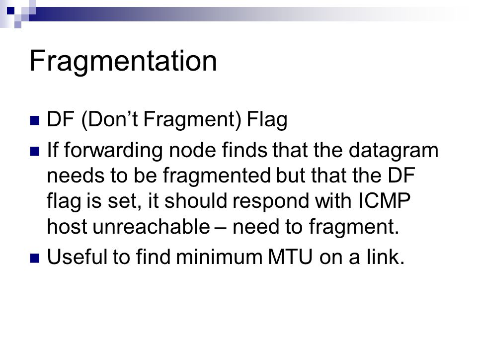 Fragmentation DF (Don't Fragment) Flag
