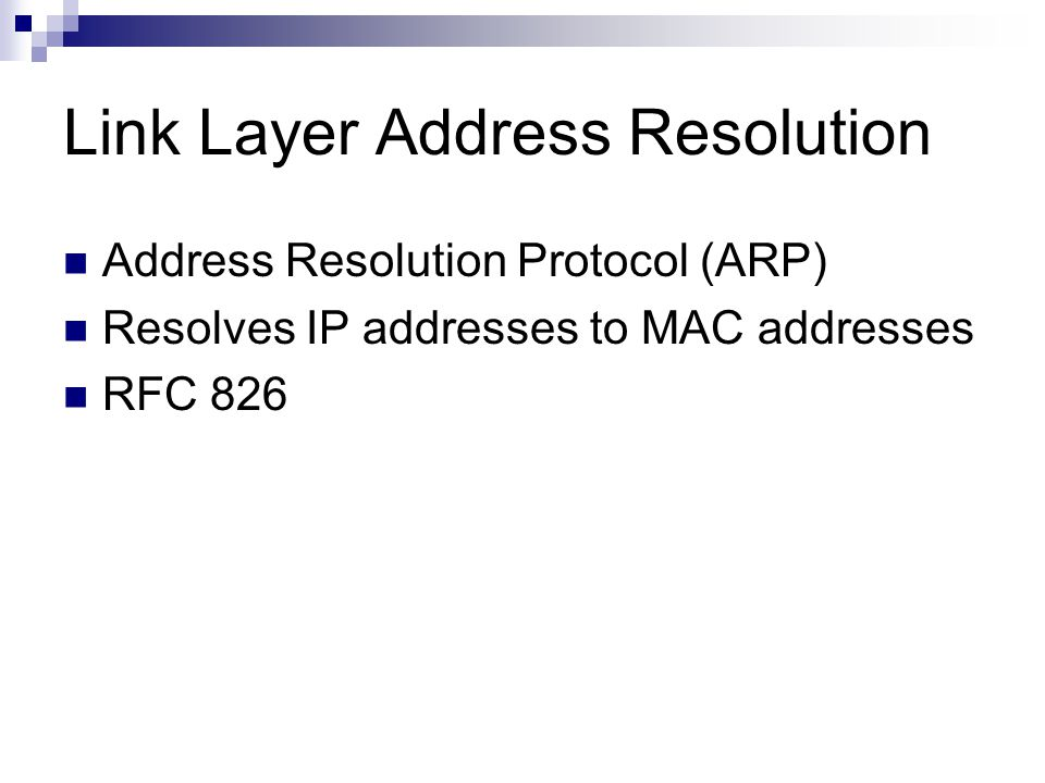 Link Layer Address Resolution
