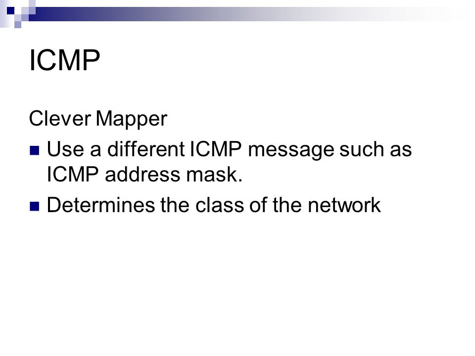 ICMP Clever Mapper. Use a different ICMP message such as ICMP address mask.