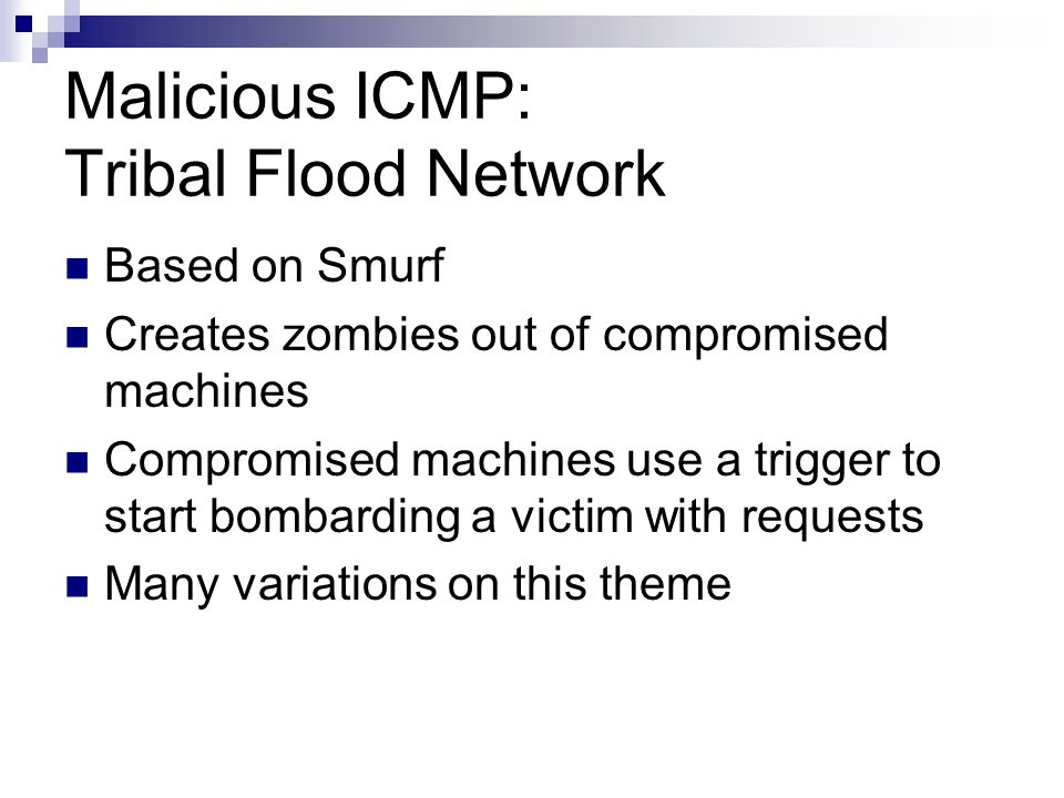 Malicious ICMP: Tribal Flood Network